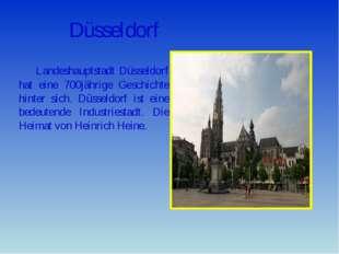 Düsseldorf Landeshauptstadt Düsseldorf hat eine 700jährige Geschichte hinter