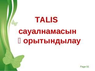 TALIS сауалнамасын қорытындылау Free Powerpoint Templates Page *