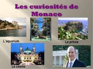 Le prince Le casino L'aquarium