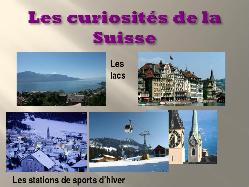 Les lacs Les stations de sports d'hiver