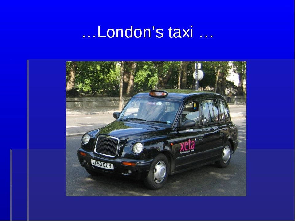 …London's taxi …