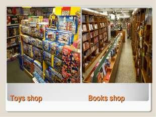 Toys shopBooks shop