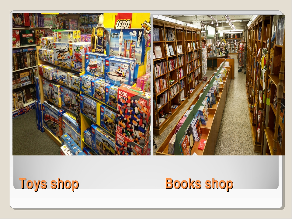 Toys shop			Books shop