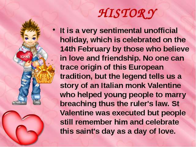 HISTORY It is a very sentimental unofficial holiday, which is celebrated on t...