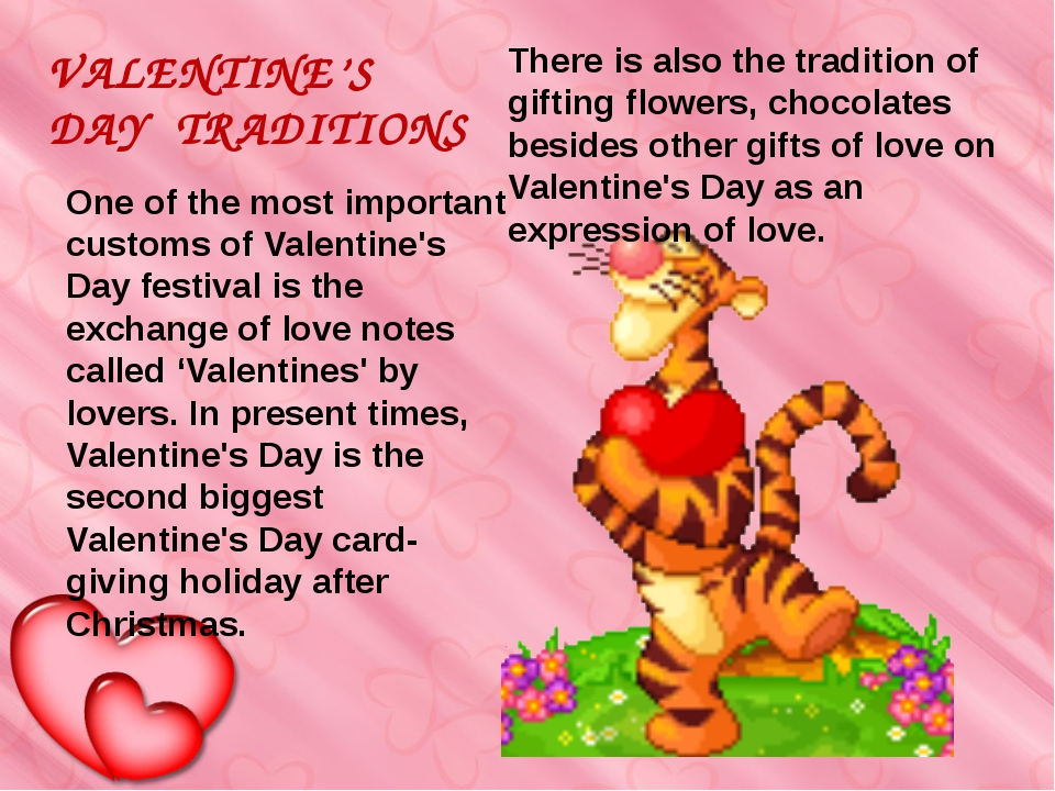 One of the most important customs of Valentine's Day festival is the exchange...