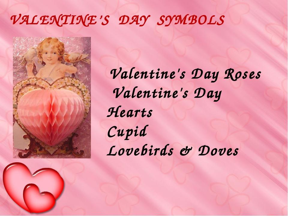 Valentine's Day Roses Valentine's Day Hearts Cupid Lovebirds & Doves VALENTI...