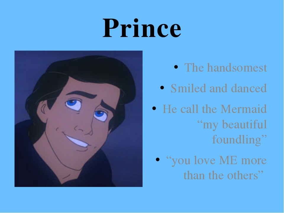 "Prince The handsomest Smiled and danced He call the Mermaid ""my beautiful fou..."