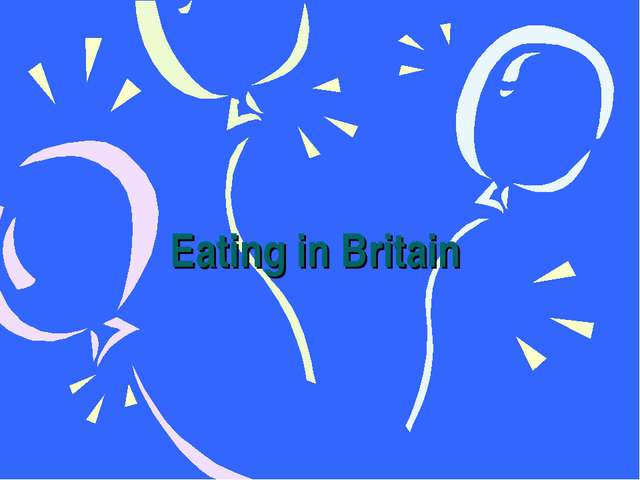 Eating in Britain