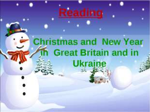 Reading Christmas and New Year in Great Britain and in Ukraine