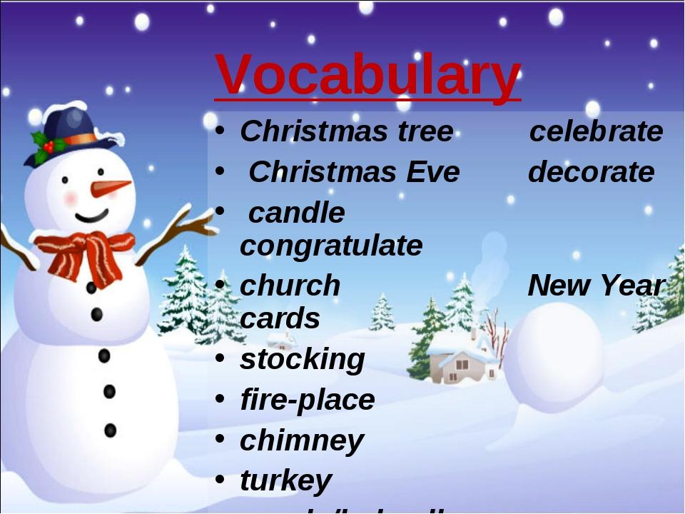 Vocabulary Christmas tree celebrate Christmas Eve decorate candle congratula...