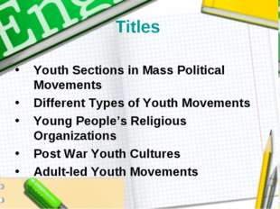 Titles Youth Sections in Mass Political Movements Different Types of Youth Mo
