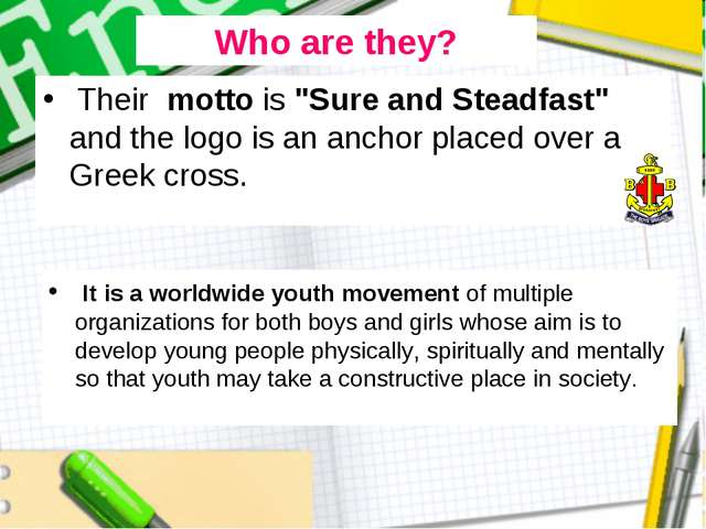 """Their motto is """"Sure and Steadfast"""" and the logo is an anchor placed over a..."""