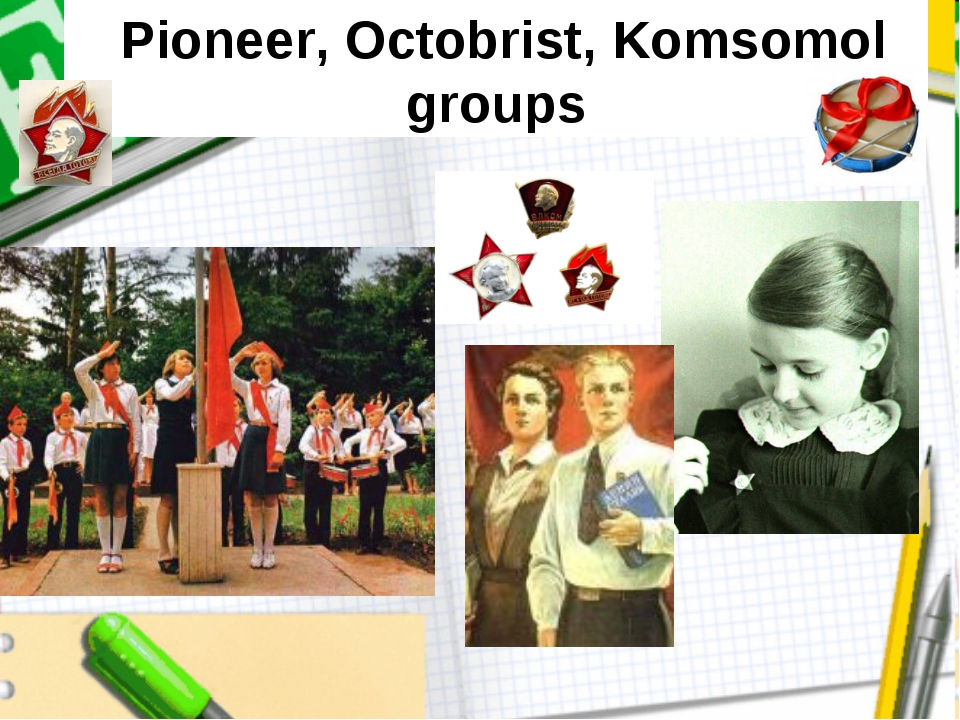 Pioneer, Octobrist, Komsomol groups