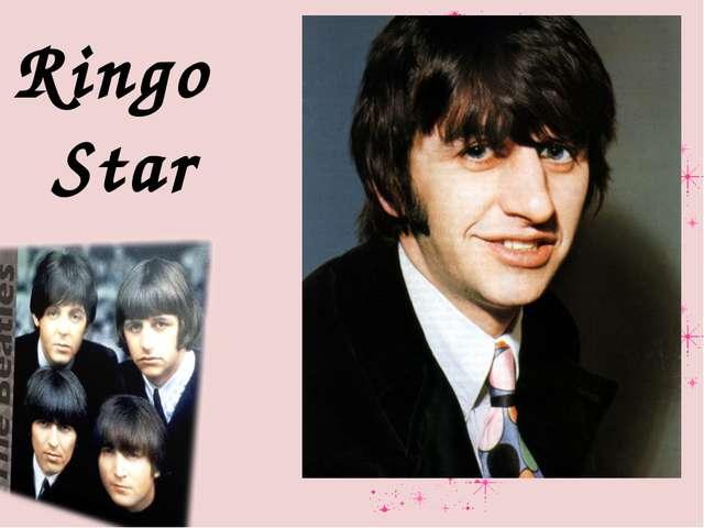 Ringo Star