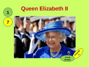 Queen Elizabeth II 1 Australia Great Britain 7