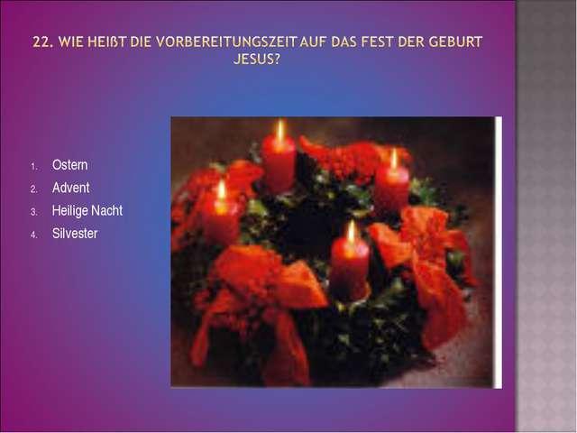 Ostern Advent Heilige Nacht Silvester