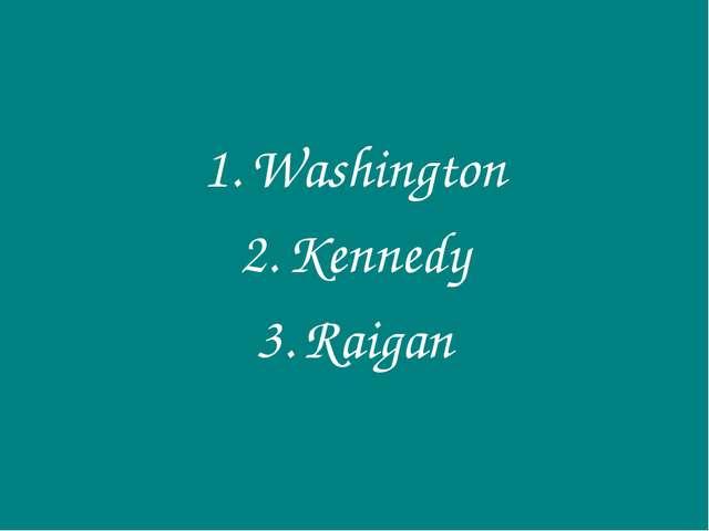 Washington Kennedy Raigan