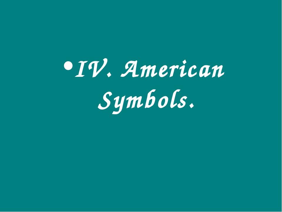 IV. American Symbols.