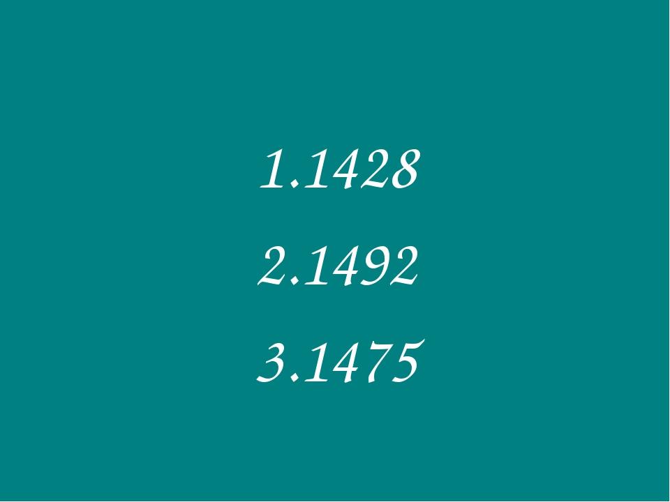 1428 1492 1475