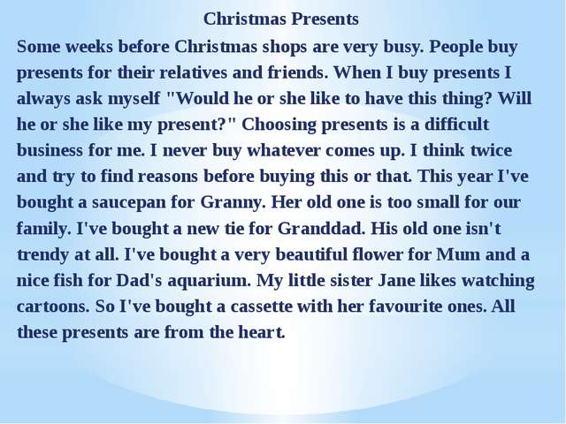 Christmas Presents Some weeks before Christmas shops are very busy. People bu...