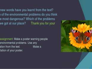 What new words have you learnt from the text? Which of the environmental prob