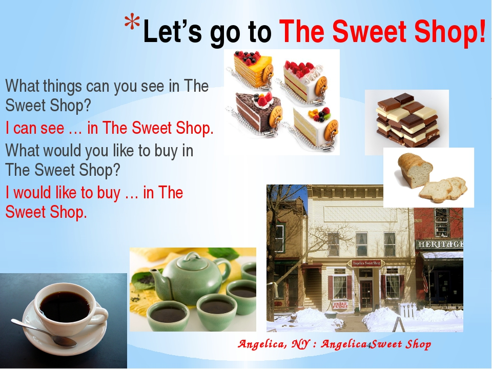 Let's go to The Sweet Shop! What things can you see in The Sweet Shop? I can...