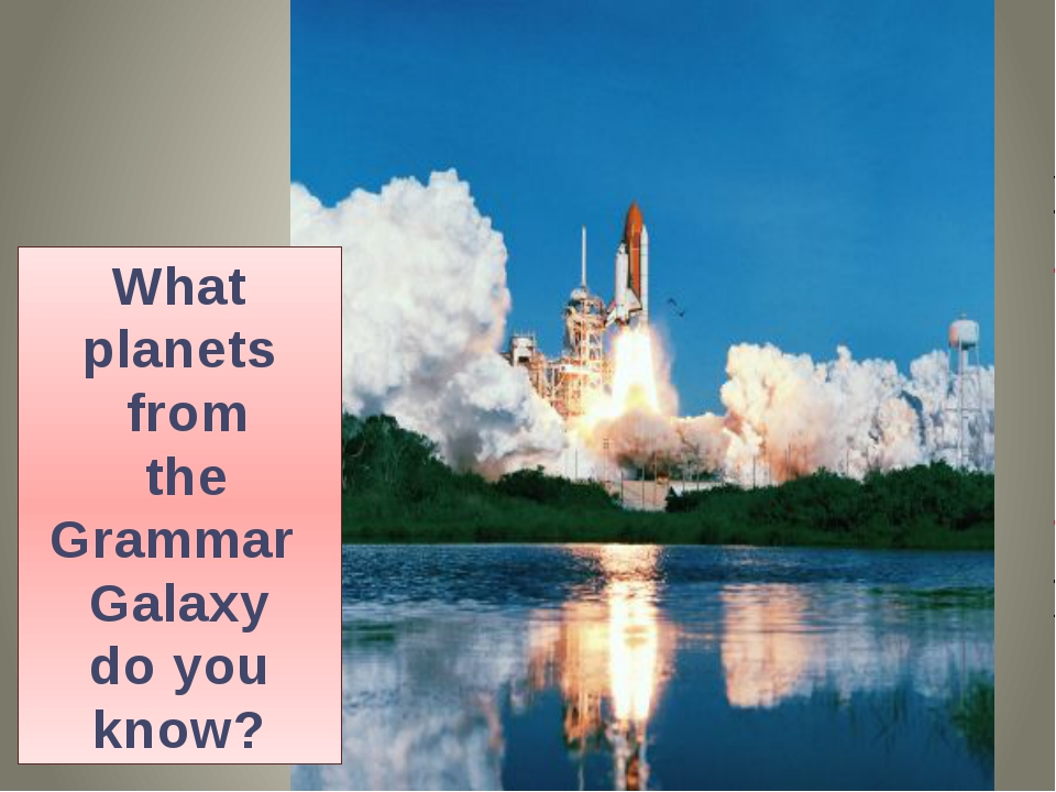 What planets from the Grammar Galaxy do you know?