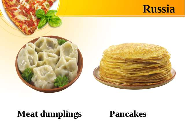 Russia Meat dumplings Pancakes