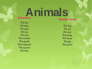 Animals Wild animals: A lion A tiger A bear A fox A wolf A monkey A giraffe A