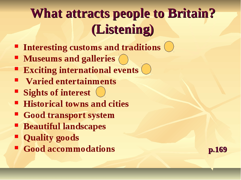 What attracts people to Britain? (Listening) Interesting customs and traditio...