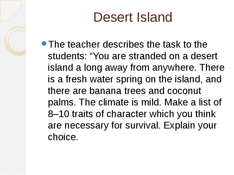 "Desert Island The teacher describes the task to the students: ""You are strand..."
