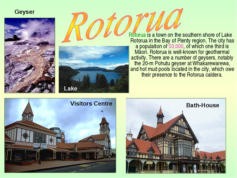 Rotorua is a town on the southern shore of Lake Rotorua in the Bay of Plenty...