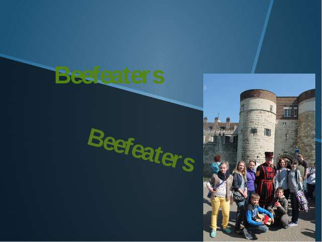 Beefeaters Beefeaters