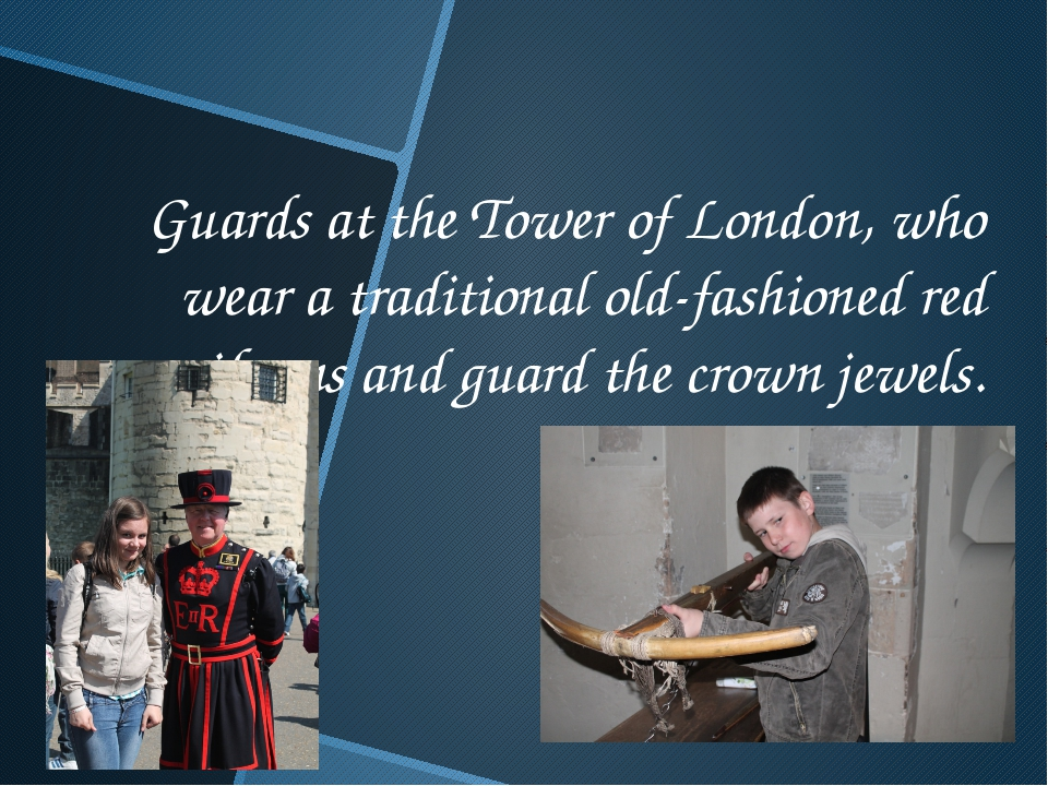 Guards at the Tower of London, who wear a traditional old-fashioned red unifo...