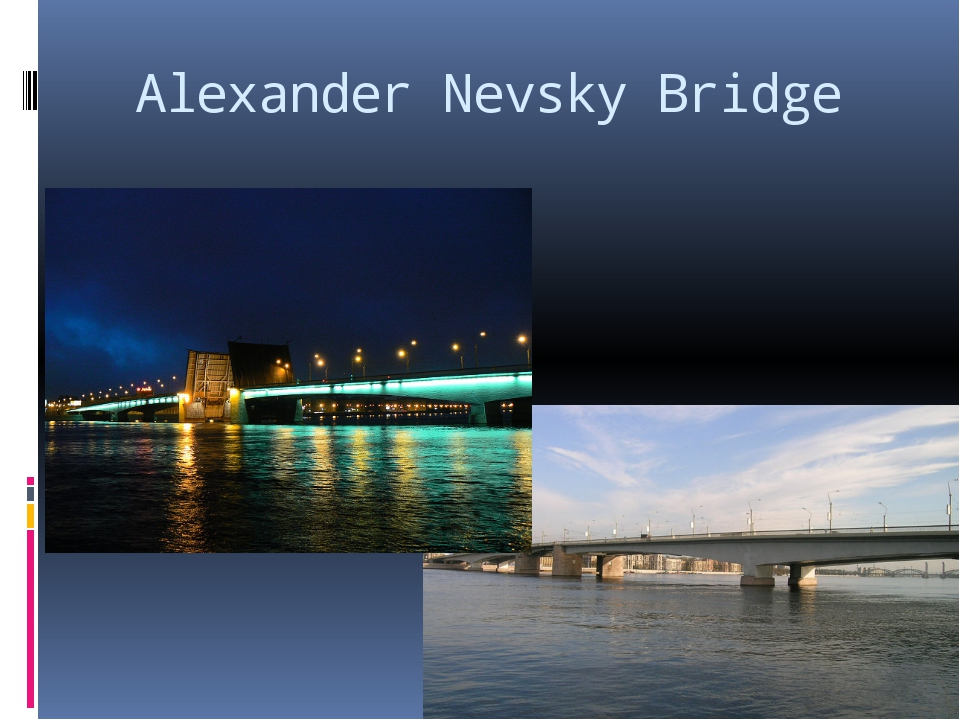 Alexander Nevsky Bridge