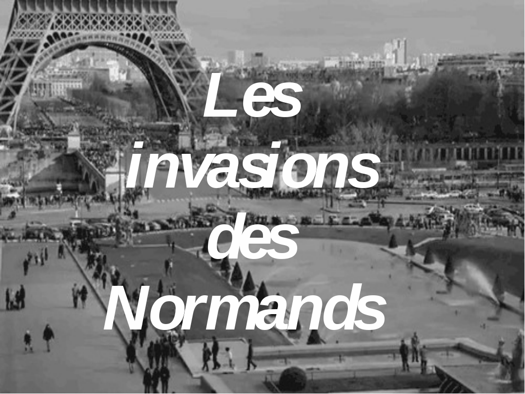 Les invasions des Normands