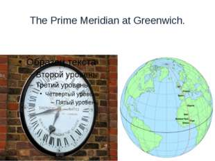The Prime Meridian at Greenwich.