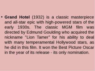 Grand Hotel (1932) is a classic masterpiece and all-star epic with high-powe
