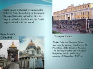 Yusupov Palace Saint Isaac's Cathedral Saint Isaac's Cathedral or Isaakievski