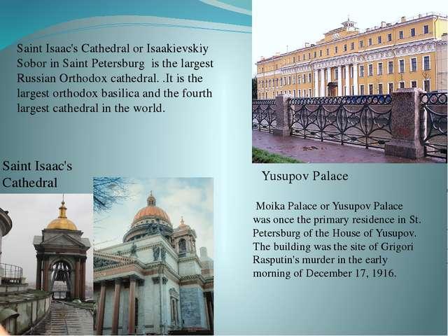 Yusupov Palace Saint Isaac's Cathedral Saint Isaac's Cathedral or Isaakievski...