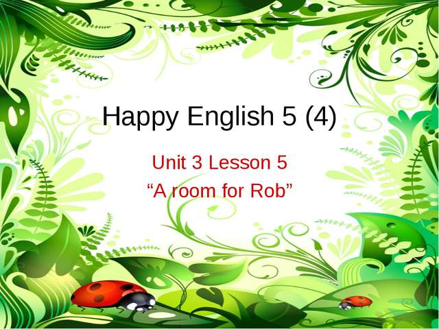 "Happy English 5 (4) Unit 3 Lesson 5 ""A room for Rob"""