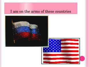 I am on the arms of these countries