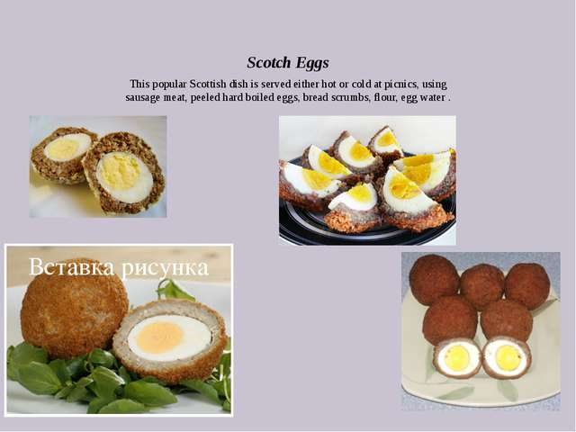 Scotch Eggs This popular Scottish dish is served either hot or cold at picnic...