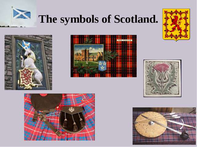 The symbols of Scotland.