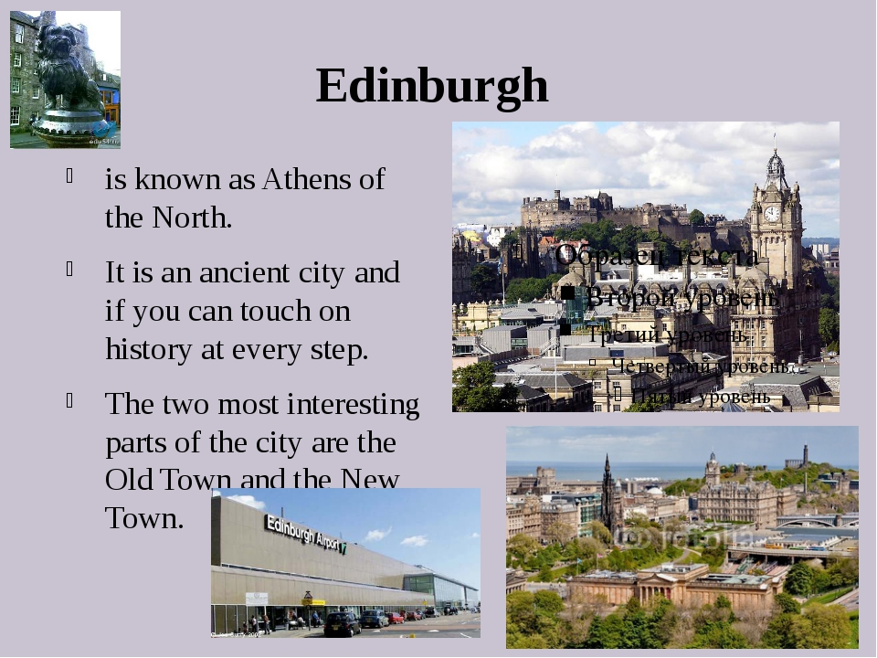Edinburgh is known as Athens of the North. It is an ancient city and if you c...