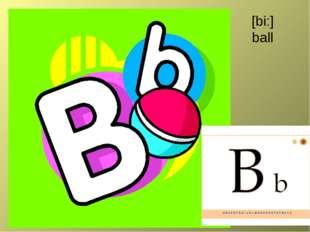 [bi:] ball