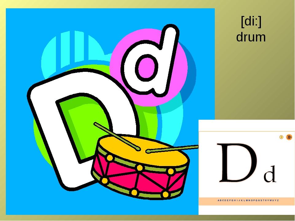 [di:] drum