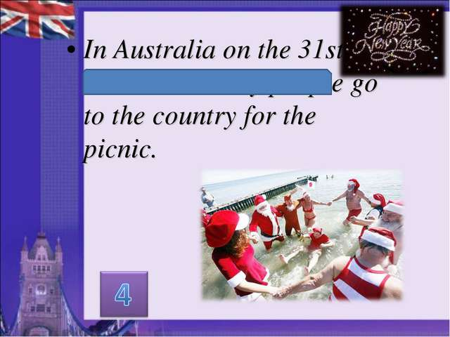 In Australia on the 31st of December many people go to the country for the pi...