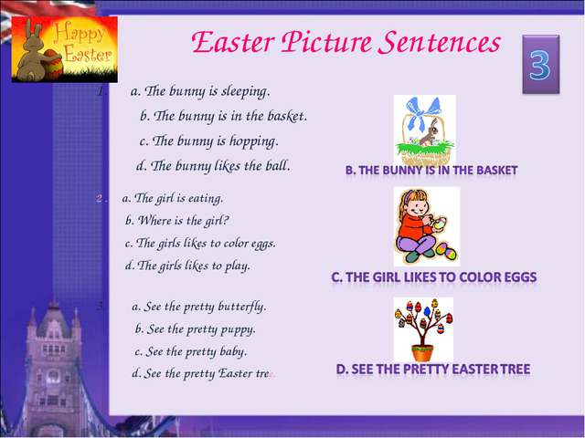 Easter Picture Sentences a. The bunny is sleeping. b. The bunny is in the bas...