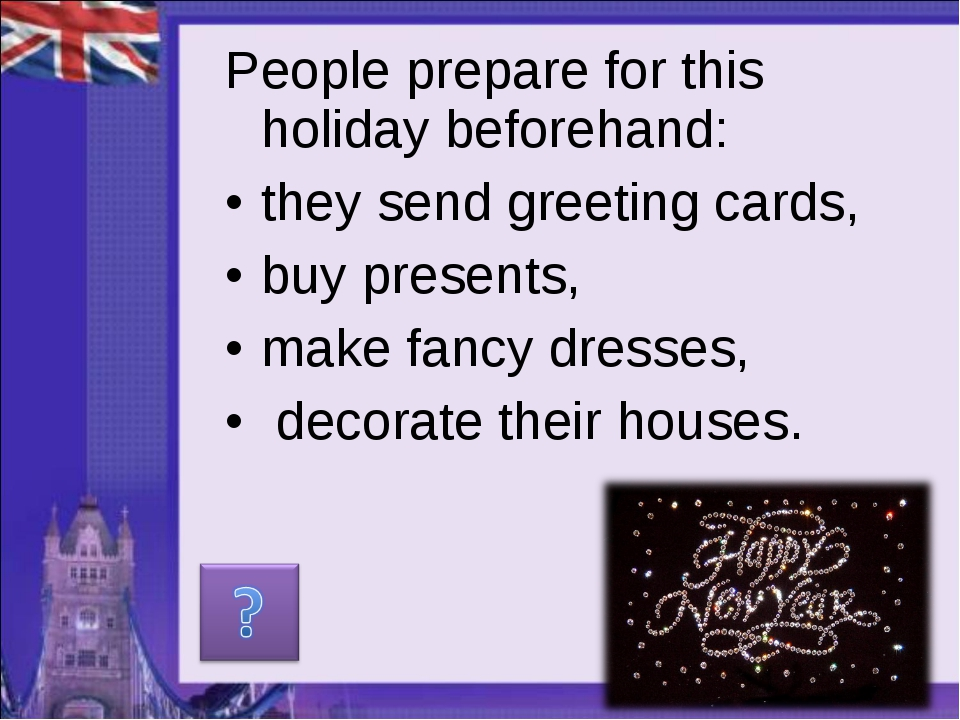 People prepare for this holiday beforehand: they send greeting cards, buy pre...